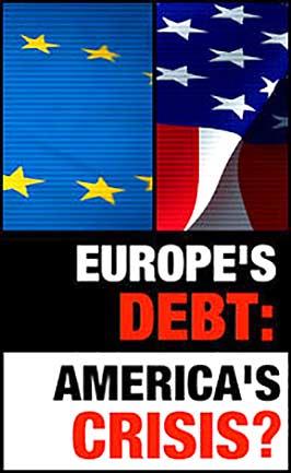 Europe's Debt: America's Crisis?