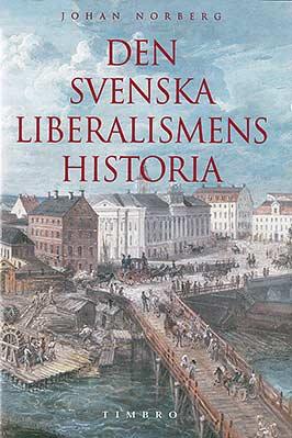 Den svenska liberalismens historia